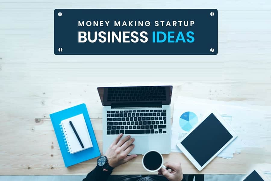 Business Ideas For Startups