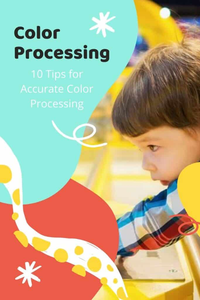 10 Tips for Accurate Color Processing