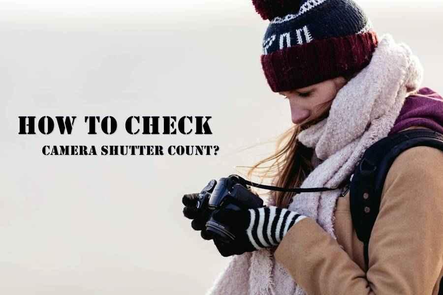 Check Camera Shutter Count