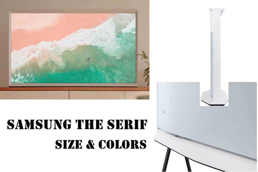 Size & Color of Samsung The Serif TV